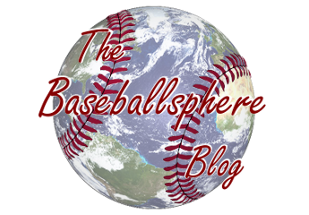 The Baseballsphere Blog